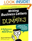 Writing Business Letters For Dummies (For Dummies (Computer/Tech))