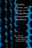 Gender, Genre, and Power in South Asian Expressive Traditions (South Asia Seminar)