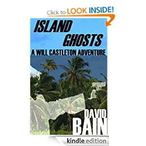 Island Ghosts: A Will Castleton Adventure
