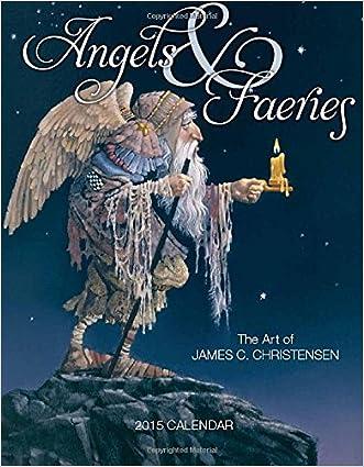 Angels & Faeries 2015 Calendar written by James Christensen