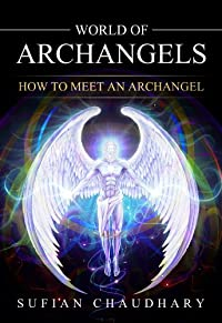 World Of Archangels by Sufian Chaudhary ebook deal