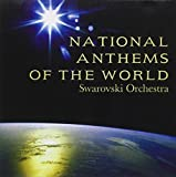 National Anthems of the World Swarovski Orchestra