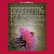 Beekeeping for Beginners | Laurie R. King