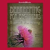 Beekeeping for Beginners | Laurie R. King