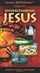 Holman QuickSource Guide to Understanding Jesus (Perspectives)
