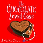 The Chocolate Jewel Case: A Chocoholic Mystery (       UNABRIDGED) by Joanna Carl Narrated by Teresa DeBerry