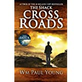 Cross Roads: What if you could go back and put things right?by Wm. Paul Young