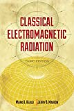 Classical Electromagnetic Radiation, Third Edition (0486490602) by Heald, Mark A.