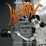 img - for Little Miss HISTORY Travels to FORD'S THEATER (Volume 4) book / textbook / text book
