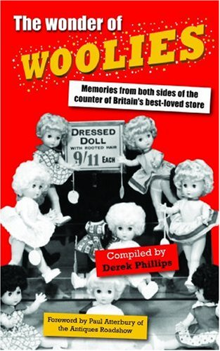 the-wonder-of-woolies-memories-from-both-sides-of-the-counter-of-britains-best-loved-store
