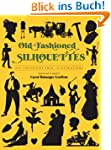 Old-Fashioned Silhouettes: 942 Copyri...