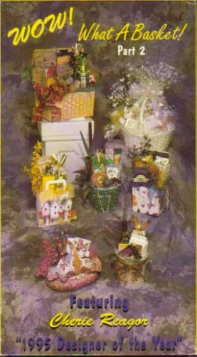 Wow! What a Basket : Part 2 Gift Basket Design Enhancements