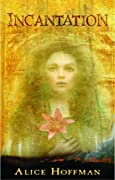Incantation by Alice Hoffman cover image