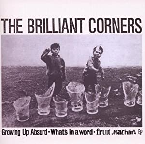 Growing Up Absurd / Whats In A Word / What's In A Fruit Machine EP by