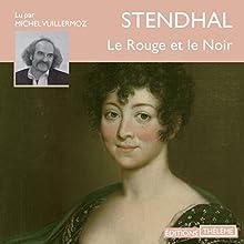 Le rouge et le noir | Livre audio Auteur(s) :  Stendhal Narrateur(s) : Michel Vuillermoz