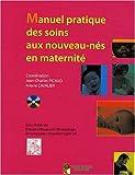 echange, troc Jean-Charles Picaud, Ariane Cavalier - Manuel pratique des soins aux nouveau-nés en maternité (1DVD)