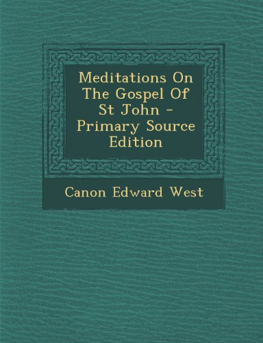 Meditations On The Gospel Of St John
