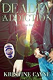 Deadly Addiction (Deadly Vices)