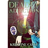 Deadly Addiction (Deadly Vices Book 2) ~ Kristine Cayne