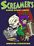 img - for Screamer's Kinda Scary Tales book / textbook / text book