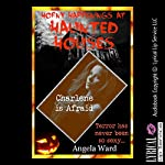 Charlene Is Afraid: And Her Husband Knows Afraid Makes Her Horny: A Halloween Gangbang Erotica Story | Angela Ward