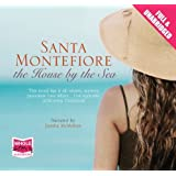 The House by the Sea (Unabridged Audiobook) by Santa Montefiore, narrated by Juanita McMahon (2011) Audio CD