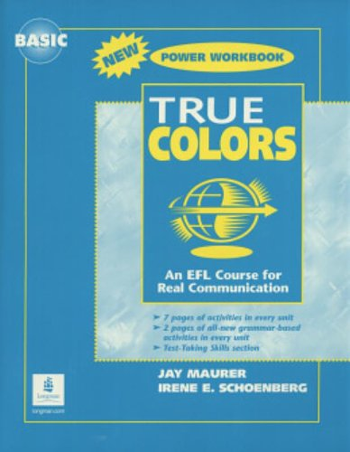 True Colors: An EFL Course for Real Communication, Basic Level Power Workbook