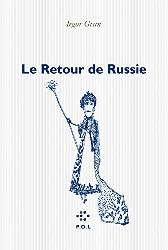 Le  Retour de Russie
