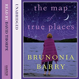 The Map of True Places | [Brunonia Barry]
