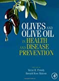 img - for Olives and Olive Oil in Health and Disease Prevention book / textbook / text book