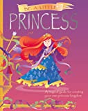 img - for Be a Little Princess book / textbook / text book