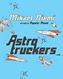 Astrotruckers (1843432781) by Niemi, Mikael