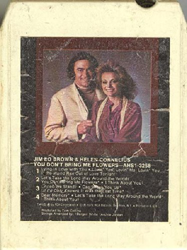 Jim Ed Brown & Helen Cornelius: You Don'T Bring Me Flowers 8 Track Tape