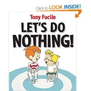 Let's Do Nothing! Tony Fucile