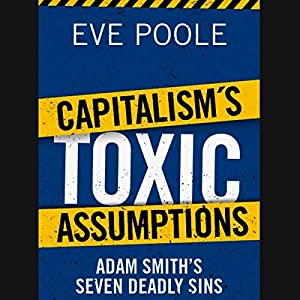 Capitalism's Toxic Assumptions Audiobook
