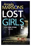 Lost Girls: A fast paced, gripping thriller novel (Detective Kim Stone crime thriller series Book 3) (kindle edition)