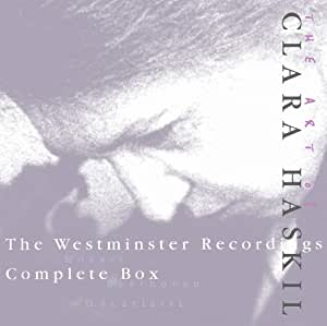 The art of Clara Haskil : The Westminster Recordings