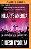 img - for Hillary's America: The Secret History of the Democratic Party book / textbook / text book