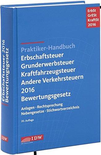 praktiker-handbuch-erbschaftsteuer-grunderwerbsteuer-kraftfahrzeugsteuer-andere-verkehrsteuern-2016-