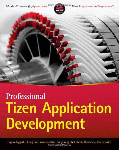 Professional Tizen Application Development (Wrox Programmer To Programmer)