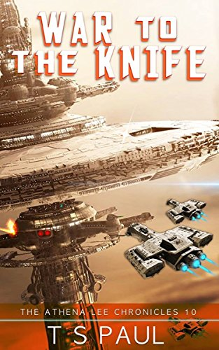 war-to-the-knife-athena-lee-chronicles-book-10