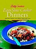 Betty Crocker's Easy Slow Cooker Dinners (Betty Crocker Cooking)
