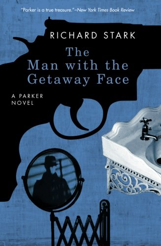 The Man With The Getaway Face (Parker, #2)