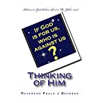 Thinking of Him | Rev. Paula J. Behrens