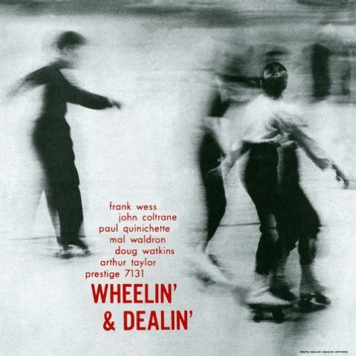 Wheelin' & Dealin' by John Coltrane, Frank Wess and Paul Quinicetti