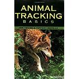 Animal Tracking Basics ~ Jon Young