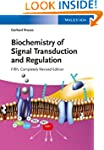 Biochemistry of Signal Transduction a...