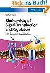 Biochemistry of Signal Transduction a...