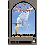 The Mystery of the Crucifixion: The Attempt to Kill Jesus in the Qur�an, the New Testament, and Historical Sourcesby Louay Fatoohi