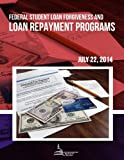 img - for Federal Student Loan Forgiveness and Loan Repayment Programs book / textbook / text book